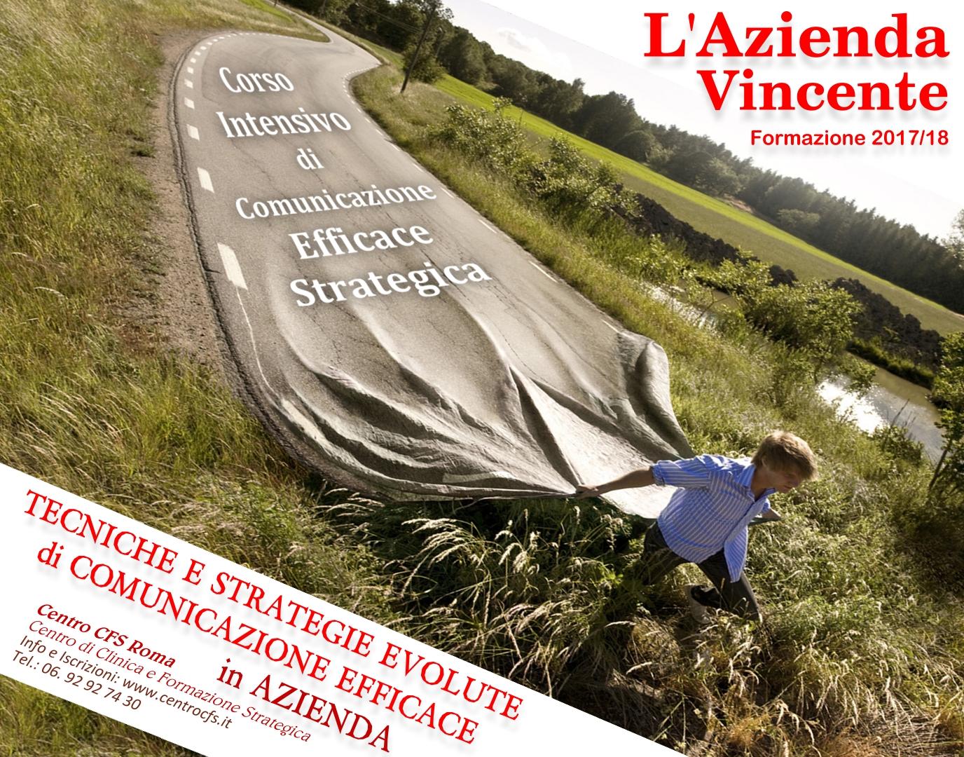 Comunicazione Efficace Strategica in AZIENDA - Centro CFS Roma