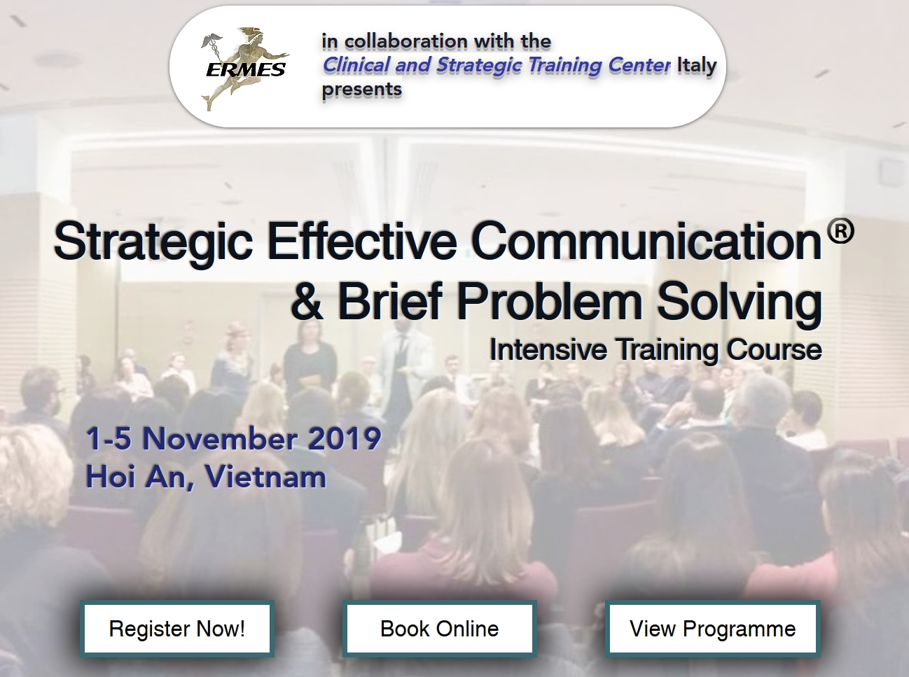 Strategic Effective Communication and Brief Problem Solving Training Course